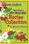 More Than A Nut Milk Bag Recipe Collection -- click for more information and a special offer for readers